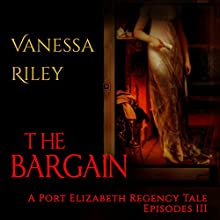 The Bargain Audiobook by Vanessa Riley Narrated by Gwyn Olson