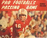 Pro football's passing game (0396065848) by Sullivan, George