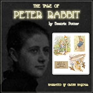 The Tale of Peter Rabbit | [Beatrix Potter]