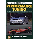 Forced Induction Performance Tuning: Bk. H691by A. Graham Bell