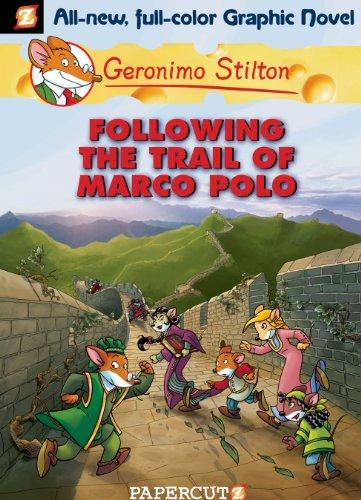 Geronimo Stilton - Geronimo Stilton Graphic Novels #4: Following the Trail of Marco Polo