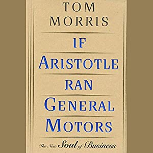 If Aristotle Ran General Motors Audiobook