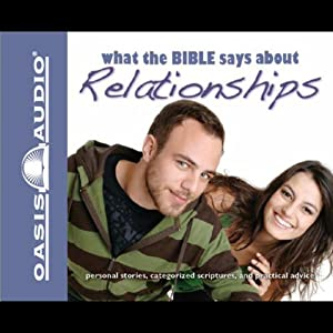 What the Bible Says About Relationships Audiobook