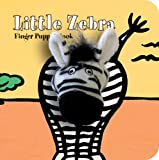 Little Zebra: Finger Puppet Book (Little Finger Puppet Board Books)