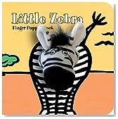 Little Zebra: Finger Puppet Book (Little Finger Puppet Board Books)
