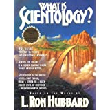 What is Scientology?by L. Ron Hubbard