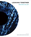 Looking Together: Writers on Art (Jacob Lawrence Series on American Artists) (0295988827) by Brown, Rebecca