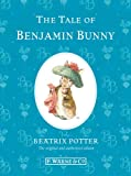 img - for The Tale of Benjamin Bunny (Peter Rabbit) book / textbook / text book