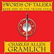 Swords of Talera: The Talera Cycle, Book 1 | Charles Allen Gramlich