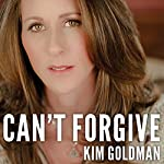 Can't Forgive: My 20-Year Battle with O.J. Simpson | Kim Goldman