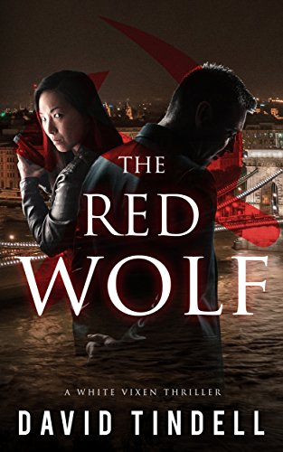 "The C.I.A. must prevent the ""Wolf"" from assassinating Soviet leader Mikhail Gorbachev and touching off a military takeover that might turn the Cold War hot overnight…  The Red Wolf (The White Vixen Book 2) by David Tindell"