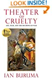 Theater of Cruelty: Art, Film, and the Shadows of War (New York Review Books Collection)