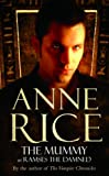 The Mummy (009947137X) by Rice, Anne
