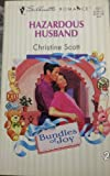 img - for Hazardous Husband (Bundles Of Joy) (Silhouette Romance) book / textbook / text book