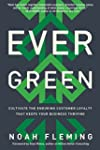Evergreen: Cultivate the Enduring Cus...
