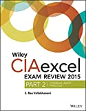 img - for Wiley CIAexcel Exam Review 2015, Part 2: Internal Audit Practice (Wiley CIA Exam Review Series) book / textbook / text book