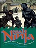 Real Ninja: Over 20 True Stories of Japan's Secret Assassins (1592700810) by Stephen Turnbull