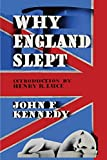 img - for Why England Slept by John F. Kennedy book / textbook / text book