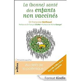 La (bonne) sant� des enfants non vaccin�s : Au-del� de la pol�mique !