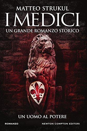 i-medici-un-uomo-al-potere-italian-edition