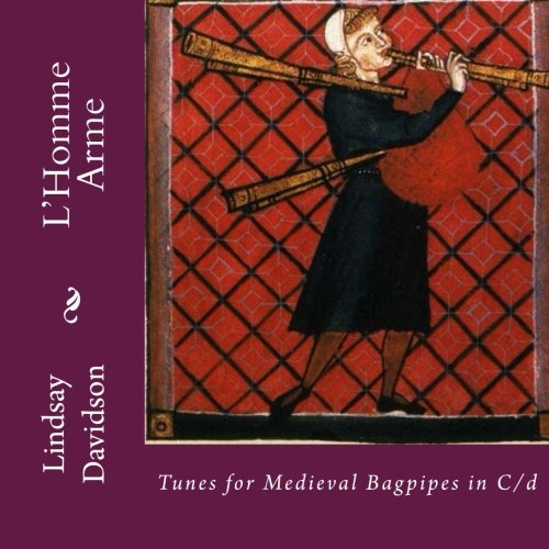 L'Homme Arme: Tunes for Medieval Bagpipes in C/d PDF