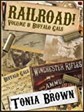 Railroad! Volume Eight: Buffalo Gals