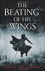 The Beating of His Wings (The Left Hand of God #3)