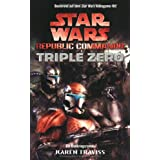 "Star Wars - Republic Commando: Triple Zero, Bd.2von ""Karen Traviss"""