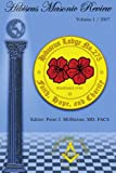 img - for Hibiscus Masonic Review: Volume 1 / 2007 book / textbook / text book