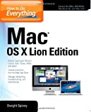 Dwight Spivey How to Do Everything Mac OS X Lion Edition