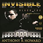 The Invisible Enemy: Black Fox | Anthony R. Howard