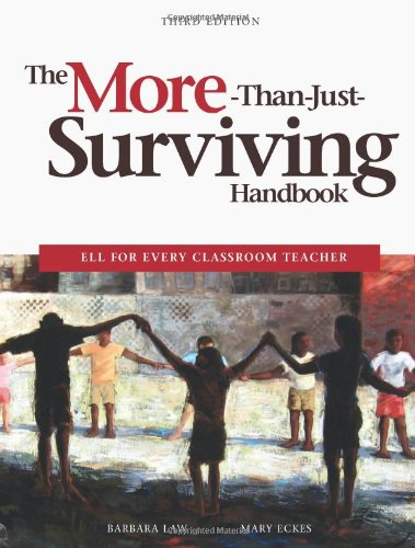 The More-Than-Just-Surviving Handbook: ELL for Every...