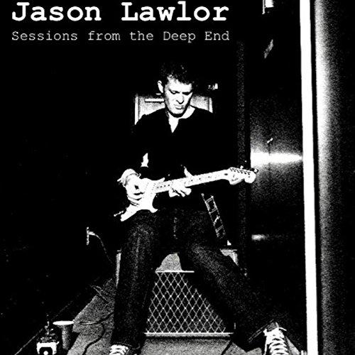 Jason Lawlor-Sessions From The Deep End-CD-FLAC-2014-BOCKSCAR