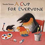 A Cup for Everyone