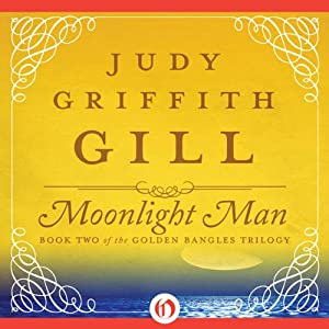 Moonlight Man: The Golden Bangles, Book 2 | [Judy G. Gill]