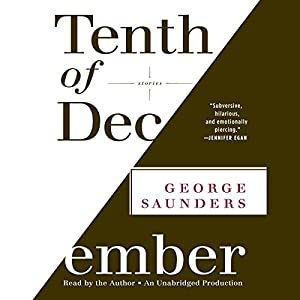 Tenth of December: Stories | [George Saunders]
