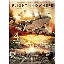 Flight to Nowhere Includes 4 Bonus Movies