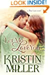 Let Me Love You (Blue Lake Series, Bo...
