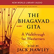 The Bhagavad Gita: A Walkthrough for Westerners | [Jack Hawley]