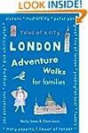 London Adventure Walks for Families:...