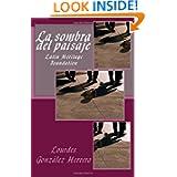 La sombra del paisaje (Spanish Edition)