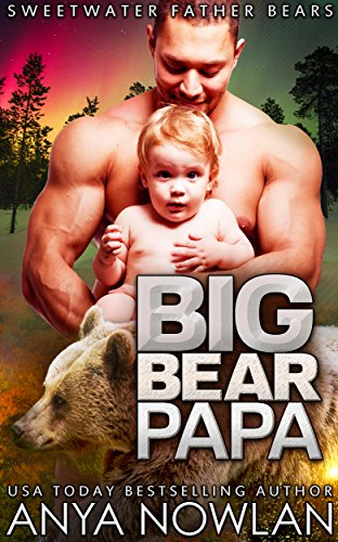 Big Bear Papa: BBW Werebear Surprise Baby Romance (Sweetwater Father Bears Book 3) (Bears Bears Bears compare prices)