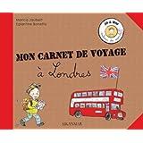 Mon carnet de voyage à Londres