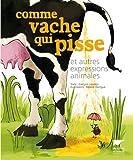 """Afficher """"Comme vache qui pisse"""""""