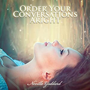 Order Your Conversations Aright Audiobook
