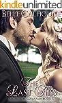 The Last Kiss (Secrets of Savannah Bo...