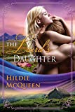 The Laird's Daughter, Moriag Series, Book 4