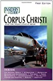 Insiders' Guide to Corpus Christi (1573801259) by Heines, Vivienne