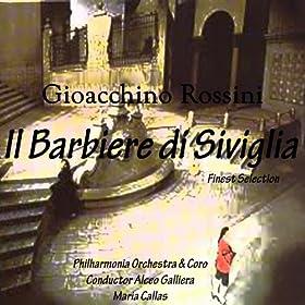 Rossini : Il Barbiere di Siviglia (Greatest opera collection)