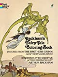 Rackhams Fairy Tale Coloring Book (Dover Classic Stories Coloring Book)